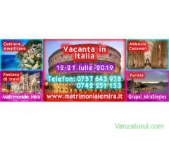 Vacanta in Italia 12 - 21 Iulie