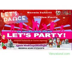 Party pentru cei Singuri – Serata Iubirii 19 Dec. 2020